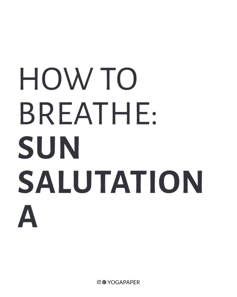 Sun Salutation A and B   Yoga Paper
